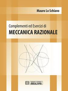 Complementi ed esercizi di meccanica razionale