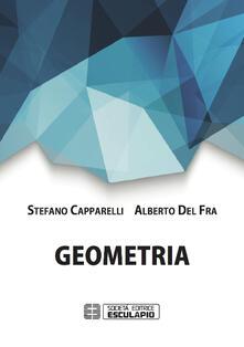 Geometria - Stefano Capparelli,Alberto Del Fra - copertina