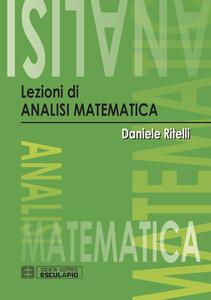 Lezioni di analisi matematica - Daniele Ritelli - copertina