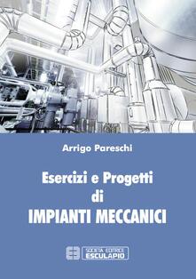 Esercizi e progetti di impianti meccanici.pdf