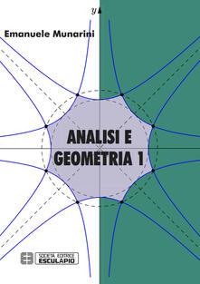Analisi e geometria. Vol. 1