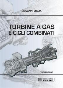 Turbine a gas e cicli combinati - Giovanni Lozza - copertina