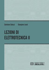 Libro Lezioni di elettrotecnica. Vol. 2 Salvatore Celozzi Giampiero Lovat