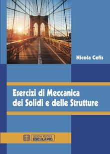 Esercizi di meccanica dei solidi e delle strutture.pdf
