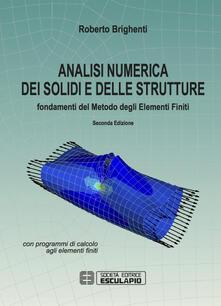 Radiospeed.it Analisi numerica dei solidi e delle strutture. Fondamenti del metodo degli elementi finiti Image