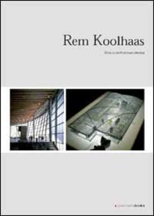 Rem Koolhaas. Verso unarchitettura estrema.pdf