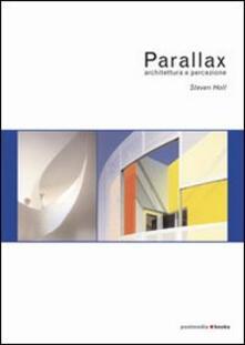 Rallydeicolliscaligeri.it Parallax. Architettura e percezione Image
