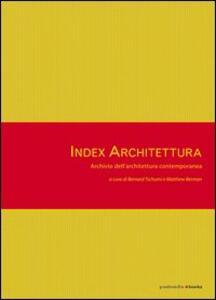 Index architettura. Archivio dell'architettura contemporanea