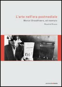 L' arte nell'era postmediale. L'esempio di Marcel Broodthaers