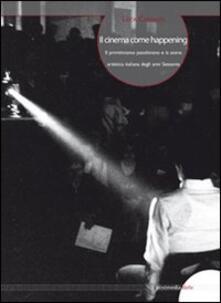 Filmarelalterita.it Il cinema come happening. Il primitivismo pasoliniano e la scena artistica italiana degli anni Sessanta. Ediz. italiana e inglese Image