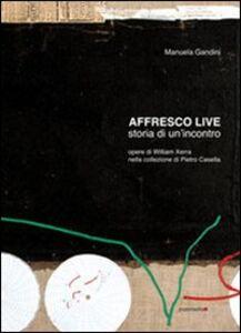 Affresco live. Storia di un incontro. Ediz. italiana e inglese