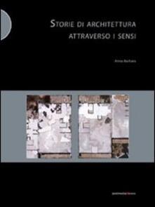 Storie di architettura attraverso i sensi - Anna Barbara - copertina