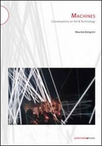 Machines. Ediz. integrale - Maurizio Bolognini - copertina