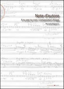 Note d'autore. A tu per tu con i compositori d'oggi - Ricciarda Belgiojoso - copertina
