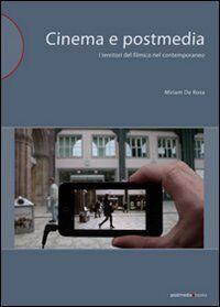 Cinema e postmedia. I territori del filmico nel contemporaneo