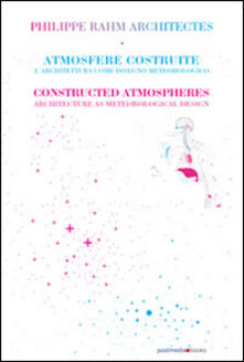 Voluntariadobaleares2014.es Philippe Rahm architectes. Atmosfere costruite. Ediz. italiana e inglese Image