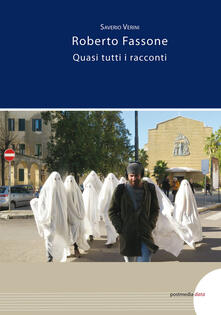 Listadelpopolo.it Roberto Fassone. Quasi tutti i racconti. Ediz. illustrata Image