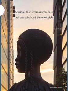 Grandtoureventi.it Spiritualità e femminismo nero nell'arte pubblica di Simone Leigh Image