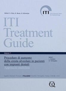 Osteriacasadimare.it Iti treatment guide. Vol. 7: Procedure di aumento della cresta alveolare in pazienti con impianti dentali. Approccio multifase. Image
