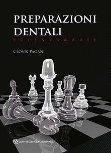 Preparazioni dentali. Scienza & arte.pdf