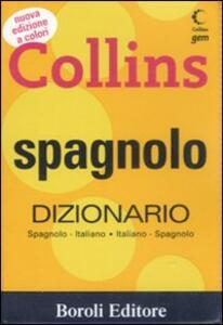 Spagnolo. Dizionario italiano-spagnolo, spagnolo-italiano