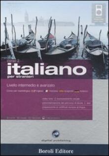 Tegliowinterrun.it Italiano per stranieri. Livello intermedio e avanzato. Corso 2. Cd Audio e 2 CD-ROM. Con gadget Image