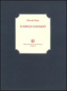 Grillo cantadö (O)