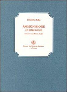 Ammonizione ed altre poesie. Con CD Audio