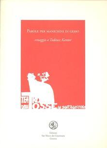 Parole per manichini di gesso. Omaggio a Tadeus Kantor.pdf