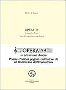 Opera 79 in sostantivo amore - Carolus L. Cergoly - copertina