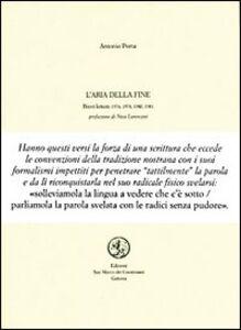 Libro L' aria della fine Antonio Porta