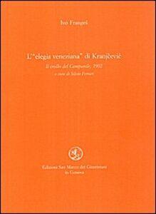 L' elegia veneziana di Kranjcevic. Il crollo del campanile (1902)