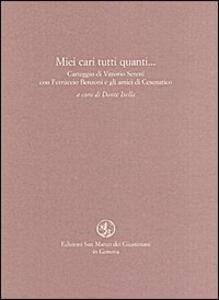 Miei cari tutti quanti... - Vittorio Sereni,Ferruccio Benzoni - copertina