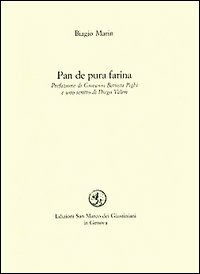 Pan de pura farina. Testo gradese e italiano - Marin Biagio - wuz.it