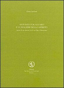 Antonio Fogazzaro e i cavalieri dello Spirito