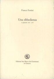 Un' obbedienza. Diciotto poesie 1969-1979