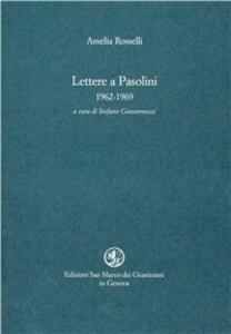 Lettere a Pasolini (1962-1969)