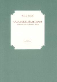 October Elizabetans. Ediz. Italiana e inglese