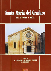 Santa Maria del Gradaro tra arte e storia