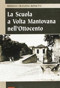 La scuola a Volta Mantovana nell'Ottocento