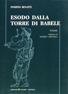 Esodo dalla torre di Babele. Poesie 2000-2005