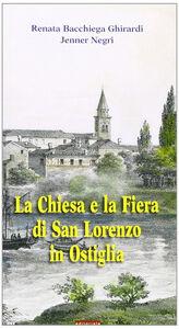 La Chiesa e la fiera di San Lorenzo in Ostiglia