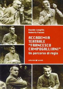 Accademia teatrale «Francesco Campogalliani». Un percorso di regia