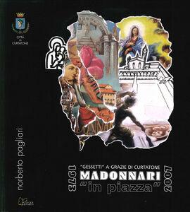 Madonnari «in piazza». 1973-2007