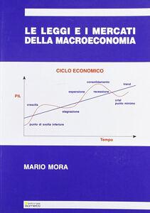 Le leggi e i mercati della macroeconomia