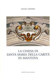 La Chiesa di Santa Maria della Carità in Mantova