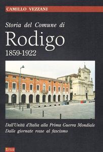 Storia del comune di Rodigo. 1859-1922