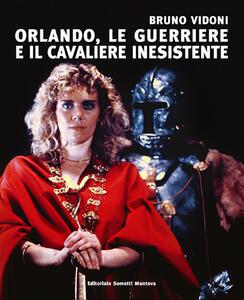 Bruno Vidoni. Orlando, le guerriere e il cavaliere inesistente - copertina