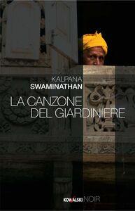 Ebook canzone del giardiniere Swaminathan, Kalpana