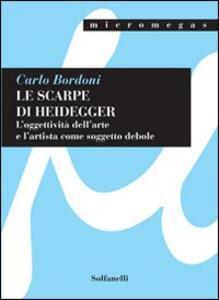 Le scarpe di Heidegger. L'oggettività dell'arte e l'artista come soggetto debole